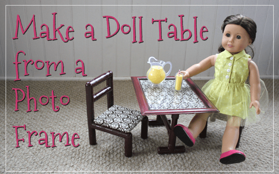 How to Make a Doll-Sized Table from a Photo Frame