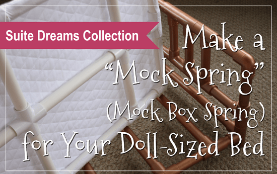 """How to Make a """"Mock"""" (Box) Spring for your Doll-Sized Bed"""