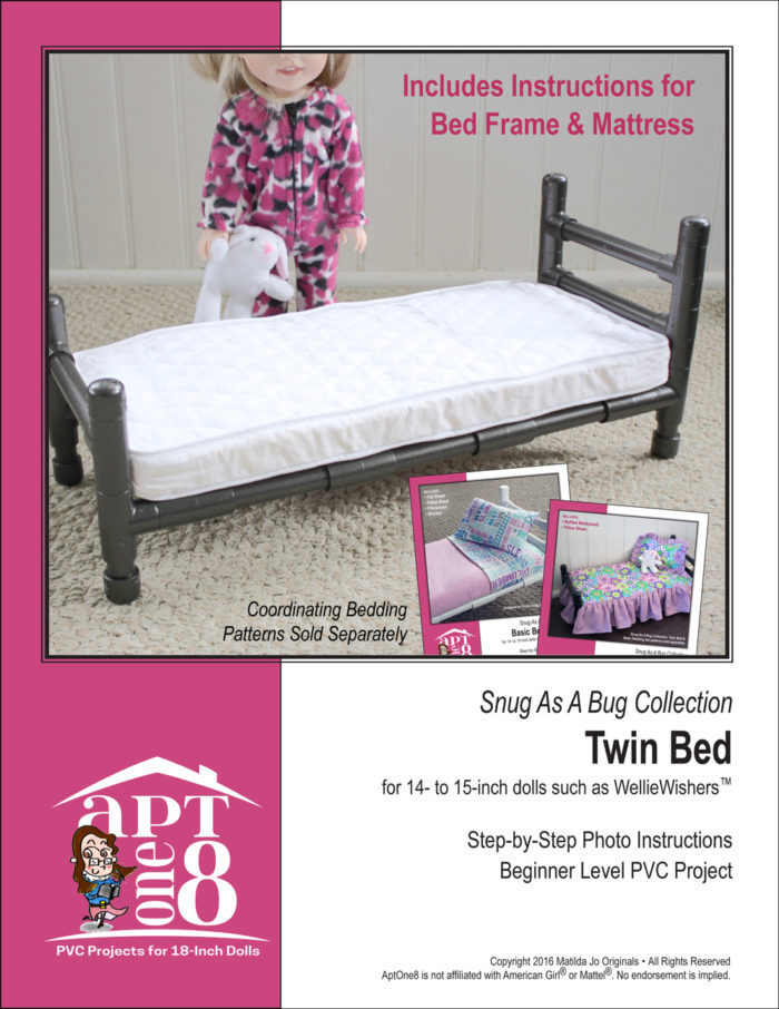 Snug As A Bug Collection: Twin Bed PVC Pattern for 14- to 15-inch Dolls Such as WellieWishers™
