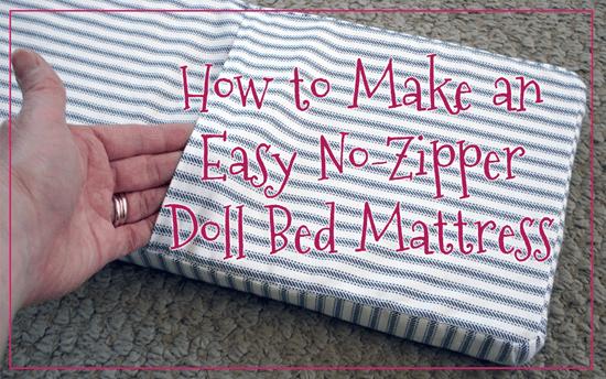 How to Make an Easy No-Zipper Doll Bed Mattress